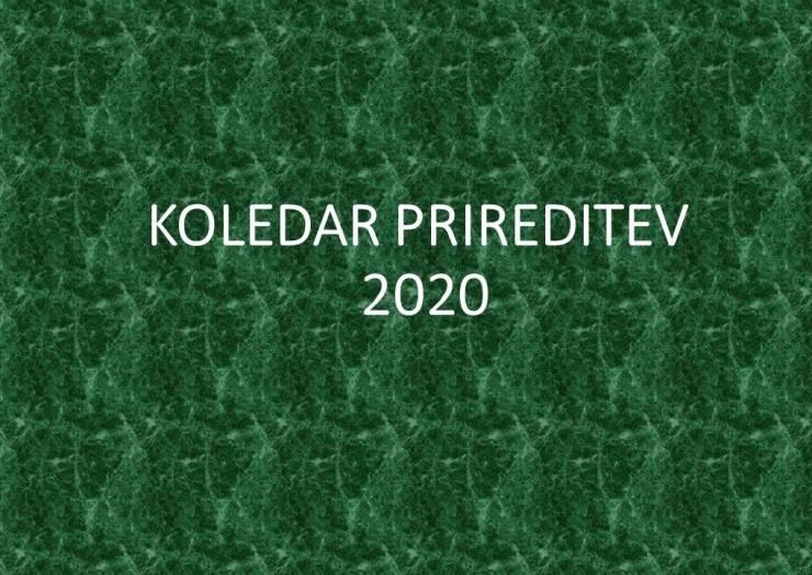 KOLEDAR PRIREDITEV ZA 2020