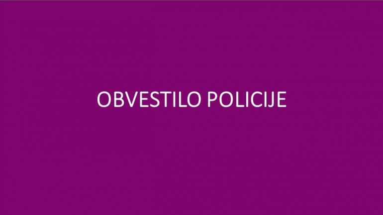 OBVESTILO POLICIJE